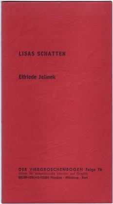 Lisas Schatten: Jelinek, Elfriede