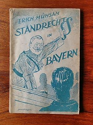 Das Standrecht in Bayern.: Mühsam, Erich
