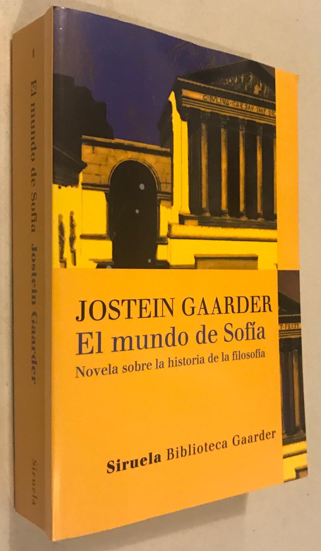 EL MUNDO DE SOFIA NOVELA SOBRE LA HITORIA DE LA FILOSOFIA-BOLSILLO-: GAARDER