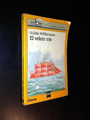 EL VELERO ROJO by A.GRIN W.FAHRMANN: W.FAHRMANN, A.GRIN