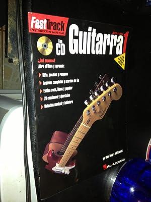 FastTrack Guitar Method - Spanish Edition -: Schroedl, Jeff; Neely,