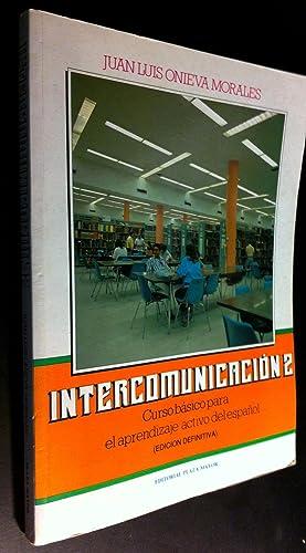Intercomunicación. Curso Básico Para El Aprendizaje Activo: Morales, Juan Luis