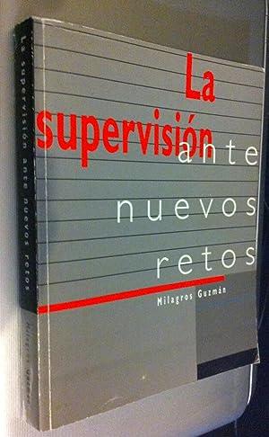 La Supervision ante Nuevos Retos (Spanish Edition): Guzman, Milagros