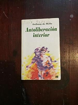 Autoliberacion Interior (Spanish Edition): Mello, Anthony De