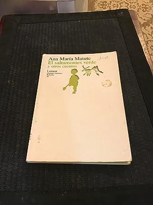 El Saltamontes Verde Y Otros Cuentos (Spanish: Matute, Ana Maria