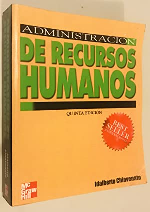 Administracion de Recursos Humanos, 5th Edition (Spanish: Chiavenato, Idalberto