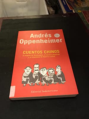Cuentos Chinos (Inv.Periodis.) (Spanish Edition): Oppenheimer, Andres