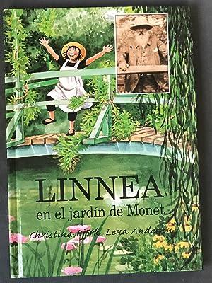 Linnea en el Jardin de Monet: Bjork, Christina; Anderson,