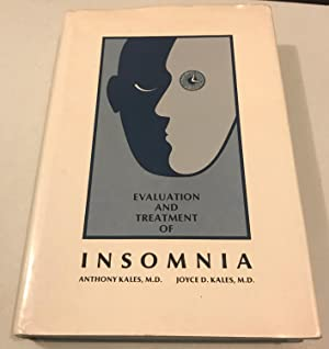 Evaluation and Treatment of Insomnia (Oxford Medicine: Kales, Anthony; Kales,