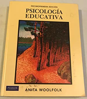 Psicología Educativa (Spanish Edition): Woolfolk, Anita