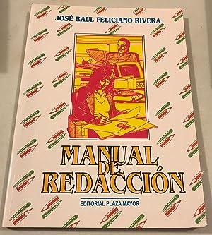 Manual de Redaccion: Rivera, Jose Raul