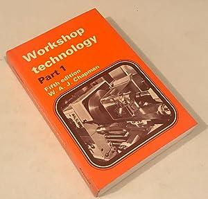 Workshop Technology, Volume 1, Fifth Edition (PT: Chapman, W.