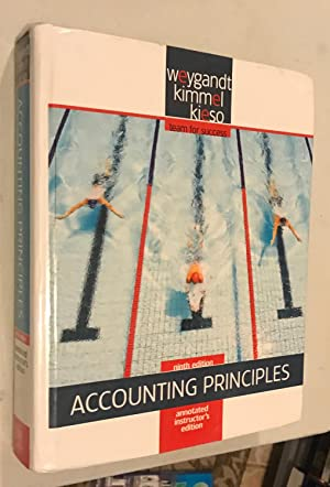 Annotated Instructor's Edition, Accounting Principles, 9E: Kieso, Weygandt Kimmel