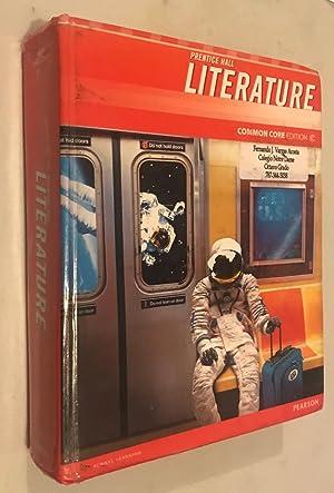Literature: Common Core Grade 8: Pearson Education, Inc.