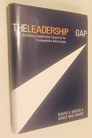 The Leadership Gap: Building Leadership Capacity for Competitive Advantage
