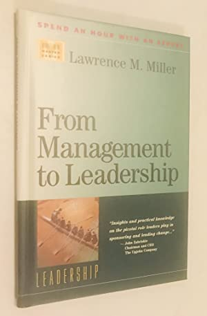 From Management to Leadership (Management Master Series. Set 4, Leadership)