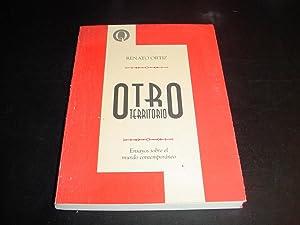 Otro Territorio: Ensayos Sobre El Mundo Contemporaneo: Ortiz, Renato