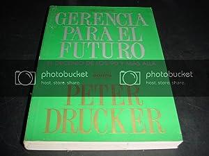 Gerencia Para El Futuro (El Decenio De: Drucker, Peter