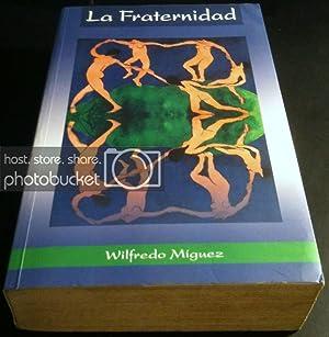 La Fraternidad: Miguez, Wilfredo