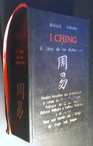 I Ching: El Libro De Las Mutaciones: Wilhelm, Richard