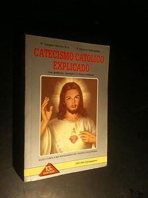 Nuevo catecismo catolico explicado. Puesto al dia: S.J., P. Gaspar