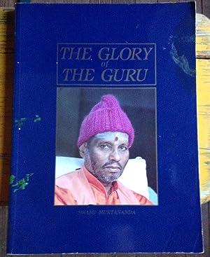 The Glory Of The Guru: Swami Muktananda