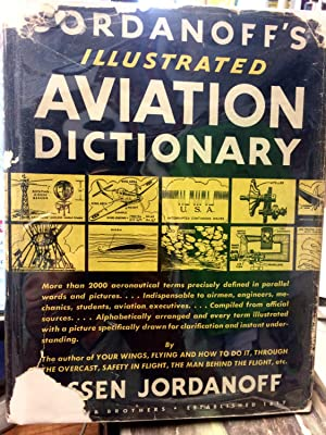 Jordanoff's Illustrated Aviation Dictionary: Assen Jordanoff