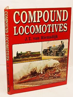 Compound Locomotives. An International Survey.: Riemsdijk, J.T. van.