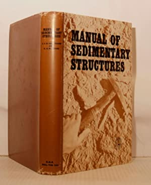 Manual of Sedimentary Structures. Bulletin Number 102: Conybeare C.E.B. and