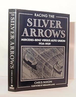 Racing the Silver Arrows. Mercedes Benz versus: Nixon Chris.: