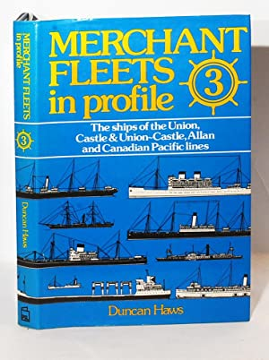 Merchant Fleets in Profile 3. The ships: Haws, Duncan.