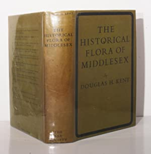 The Historical Flora of Middlesex. An account: Kent Douglas H.: