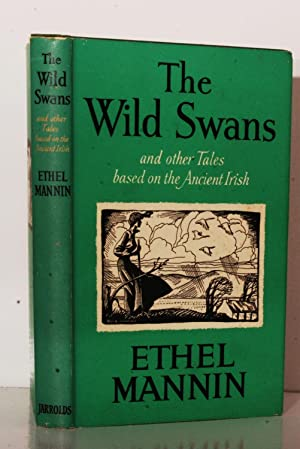 The Wild Swans and other Tales based: Mannin, Ethel