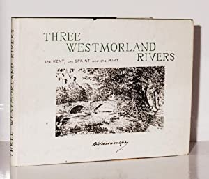 Three Westmorland Rivers, the Kent, the Sprint and the Mint.: Wainwright, A.: