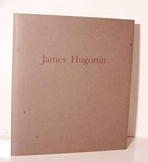 James Hugonin. (Art Exhibition Catalogue).