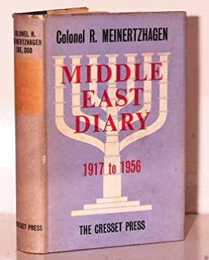 Middle East Diary 1917-1956.: Meinertzhagen Colonel R.: