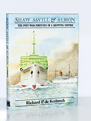Shaw Savill & Albion. The Post-War Fortunes: de Kerbrech, Richard