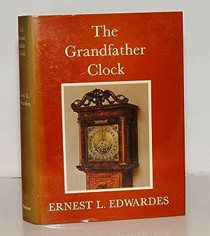The Grandfather Clock.: Edwardes Ernest L.: