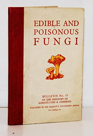 Edible and Poisonous Fungi. Ministry of Agriculture & Fisheries Bulletin No. 23.