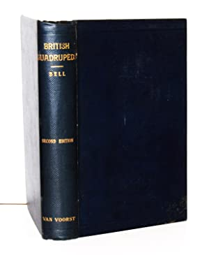 A History of British Quadrupeds, including the: Bell Thomas &