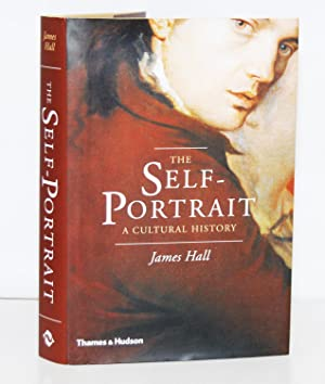 The Self-Portrait. A Cultural History.