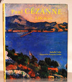 Paul Cezanne, A life in art.