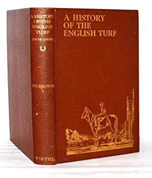 History of the English Turf 1904-1930: Two: Browne, Captain T.