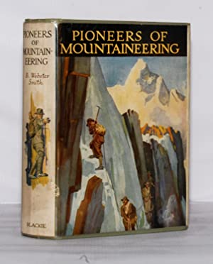 Pioneers of Mountaineering.
