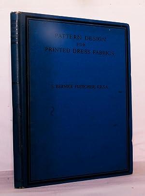 Pattern Design For Printed Dress Fabrics: A: S. Bernice Fletcher