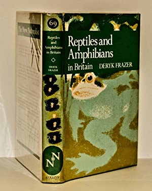 Reptiles and Amphibians in Britain. (New Naturalist No. 69).