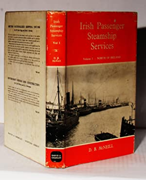 Irish Passenger Steamship Services. Volume 1. North: McNeill D.B.:
