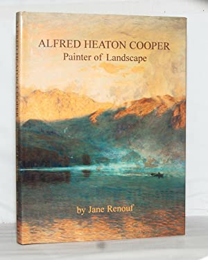 Alfred Heaton Cooper. Painter of Landscape.