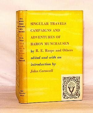 Singular Travels, Campaigns and Adventures of Baron: Raspe, R. E.