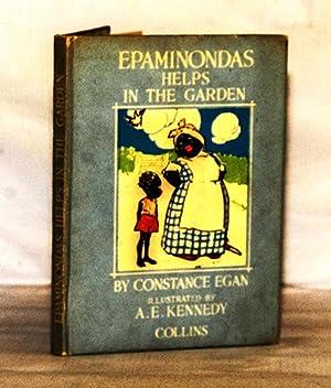 Epaminondas Helps in the Garden: Egan, Constance